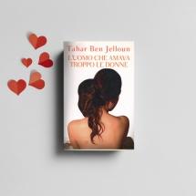 L uomo che amava troppo le donne - Libri San Valentino