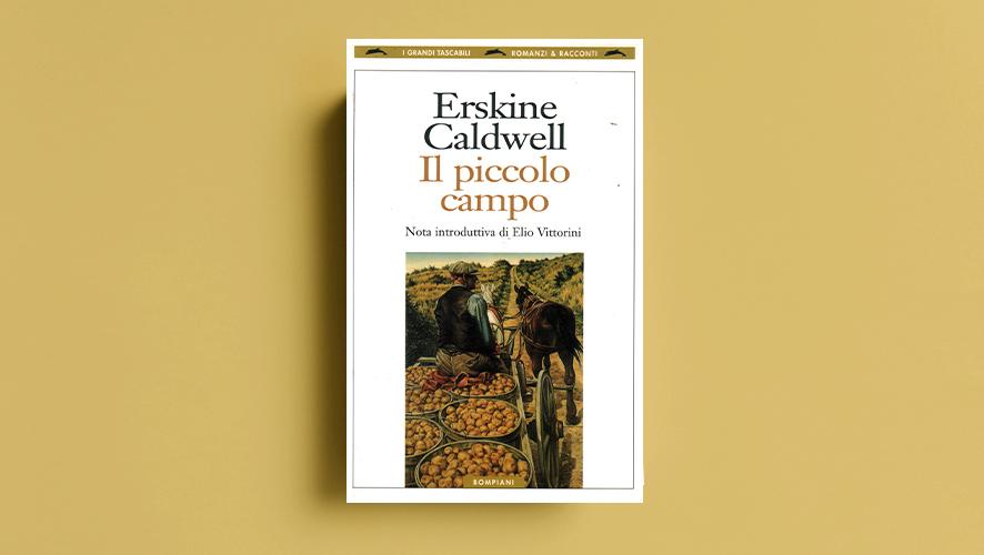 """Erskine Caldwell """"Il piccolo campo"""" Bompiani"""