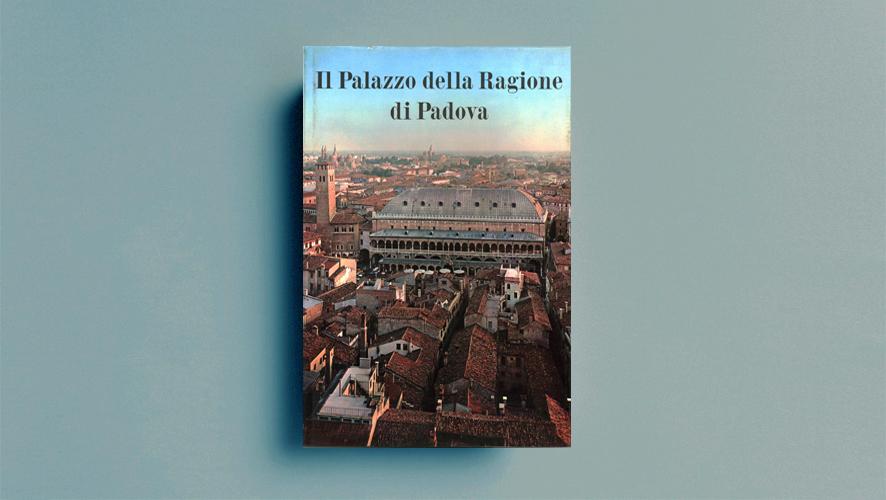 Il Palazzo della Regione di Padova