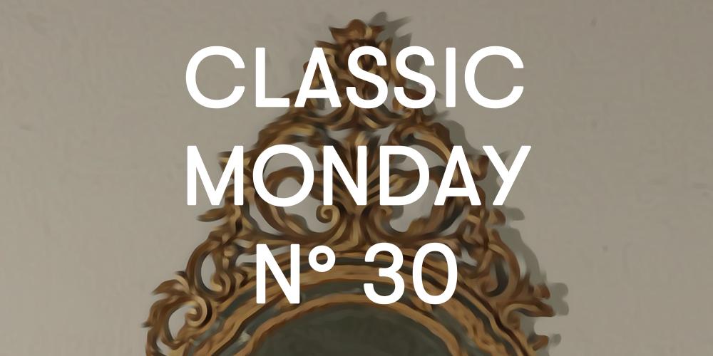 classic monday 30