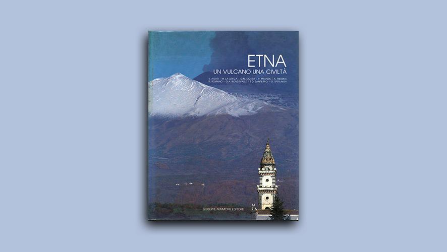 Etna, un vulcano, una civiltà