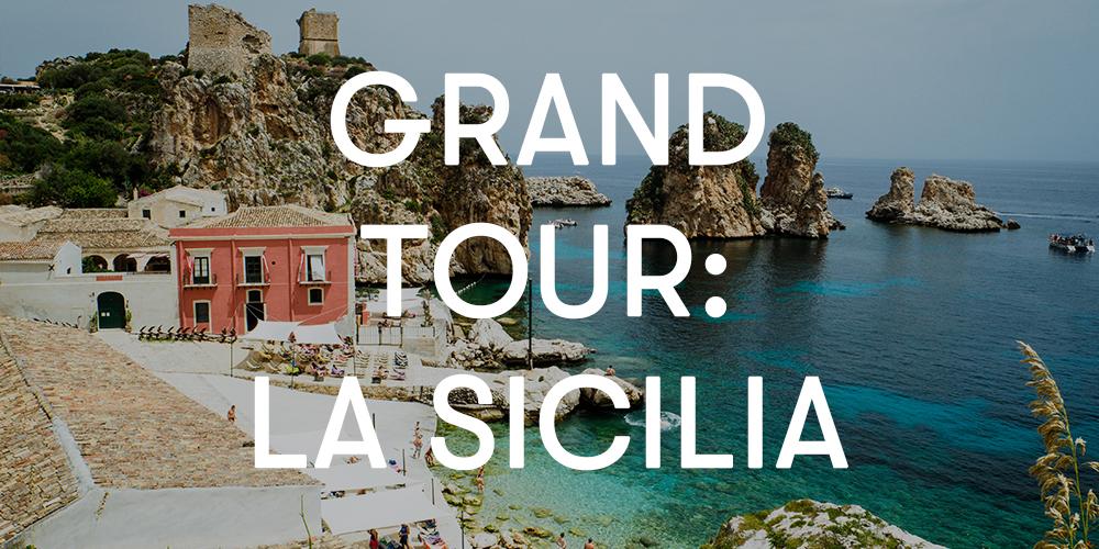 grand tour: Sicilia