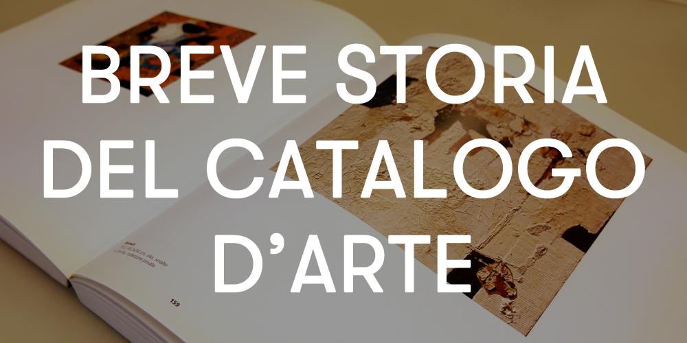 breve storia catalogo arte