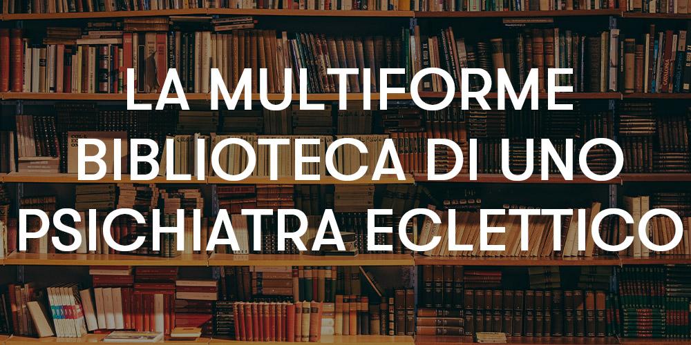 la multiforme biblioteca